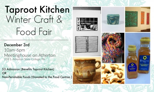 Winter Craft and Local Food Fair Saturday to benefit Taproot Kitchen
