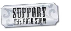 Support the Folk Show